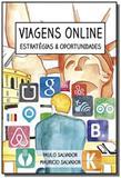 Viagens online estrategias e oportunidades - Comschool editora