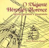 Viajante hercules florence, o - aguas guanas e guaranas - Pontes