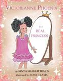 Victorianne Phoenix is a Real Princess - Through their eyes books