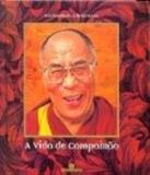 Vida de compaixao, a - Bertrand