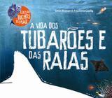 Vida dos tubaroes e das raias, a - Gaia (global)