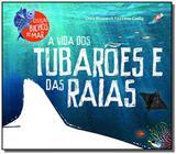 Vida dos Tubarões e das Raias, A - Gaia (global)