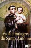VIDA e MILAGRES DE SANTO ANTONIO - PE. FERNANDO BRITO - Petrus