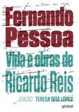 Vida e obras de Ricardo Reis - Editora global