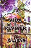 Vida e Reviver - Renato ignacio