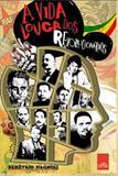Vida louca dos revolucionarios, a - Lua de papel - (leya)