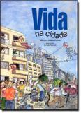 Vida na cidade - Difusao cultural do livro