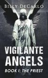 Vigilante Angels Book I - Wild lake press, inc