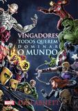Vingadores - todos querem dominar o mundo - Novo seculo