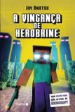 Vingança de Herobrine: Uma Aventura Não Oficial de Minecraft - Nemo - autentica