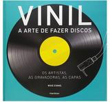 Vinil - A Arte de fazer discos - Publifolha