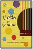 Violao para criancas: caderno de atividades - Paco editorial