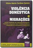 Violencia domestica e migracoes estudo comparado d - Jurua