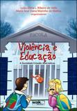 Violencia e educaçao - a sociedade criando alternativas - Wak
