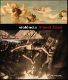 Violencia - Seis Reflexoes Laterais - Boitempo