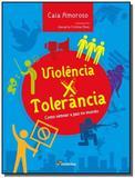 Violencia x tolerancia - Moderna - paradidaticos