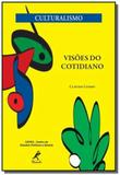 Visoes do cotidiano - Manole