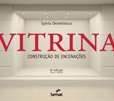 Vitrina - Construção de encenações
