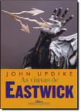 Viuvas de eastwick, as - Companhia das letras