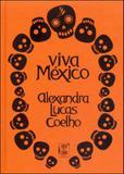 Viva mexico - Tinta da china
