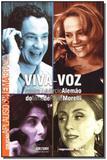 Viva-voz (Coleção Aplauso) - Imprensa oficial