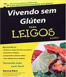 Vivendo Sem Gluten Para Leigos - Alta books