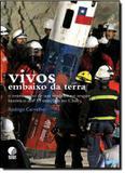 Vivos embaixo da terra: relatos de um reporter no resgate historico dos 33 mineiros no chile - Globo livros