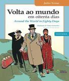 Volta Ao Mundo Em Oitenta Dias / Around The World In Eighty Days - Editora do brasil