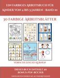Vorschulisches Lernen (Ein farbiges Arbeitsbuch für Kinder von 4 bis 5 Jahren - Band 10) - Arts and crafts for kids ltd