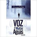 Voz de Muitas Águas - Luciano Subirá - Orvalho