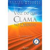 Voz do Que Clama no Deserto Vol. 02 - Daniel Mastral - Ágape