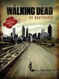 Walking Dead, the - os Bastidores - Novo seculo