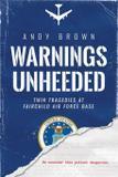 Warnings Unheeded - Wu press