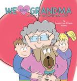 We Love Grandma - Brandyn russell
