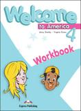 Welcome to america 4 - workbook - Express publishing