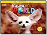 Welcome to Our World 1 - Workbook with Audio CD - ALL CAPS - Cengage
