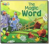 Welcome to Our World 3 - Reader 11: The Magic Word - Big Book - Cengage