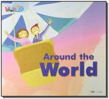Welcome to Our World 3 - Reader 12: Around the World - Big Book - Cengage