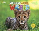 Welcome to our world 3 sb with all capital letters - american - 1st ed - Cengage elt