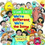 Were different, were the same (sesame street) - Penguin books (usa)