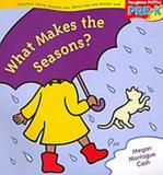 What makes the seasons - big book - Houghton mifflin