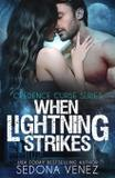 When Lightning Strikes - One wish publishing llc