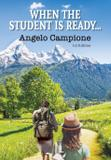 When The Student Is Ready... - Angelo campione
