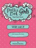Who Am I Bible Study and Workbook - Polka dot girls llp