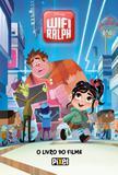 WiFi Ralph - O livro do filme