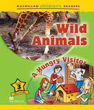 Wild Animals / A Hungry Visitor - Level 3 - Macmillan do brasil