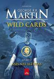 Wild Cards: Ases nas alturas: Livro 2 - Leya