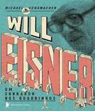Will Eisner - Um Sonhador Nos Quadrinhos - Biblioteca azul (globo)