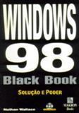 Windows 98 black book - Pearson/nacional