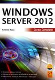 Windows Server 2012. Curso Completo - Fca